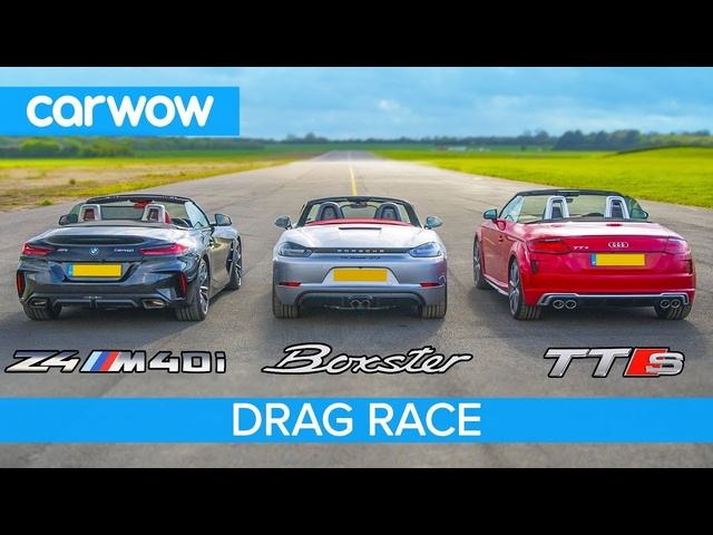 <em>BMW</em> Z4 M40i v Porsche Boxster GTS vs Audi TT-S -DRAG RACE, ROLLING RACE & BRAKE TEST