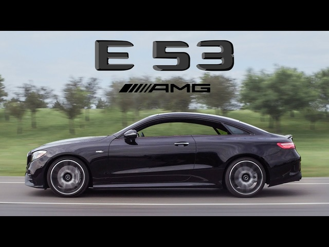 2019 Mercedes-AMG E53 Coupe Review - Is it a Real AMG? Does it Even Matter?