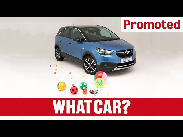 Promoted | Vauxhall Crossland X: Designed for family life (part 1) | What Car?