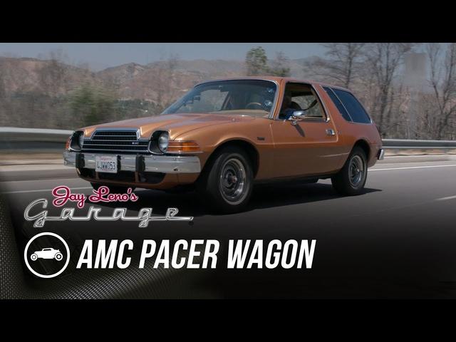 1978 AMC Pacer Wagon -Jay Leno's Garage
