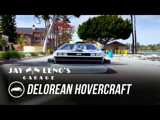 Jay cruises on land and water in a <em>De</em>Lorean Hovercraft - Jay Leno's Garage