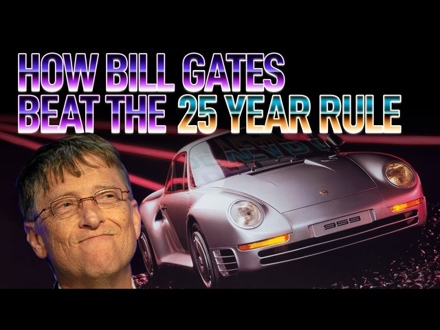 How Bill Gates Beat The 25 Year Rule