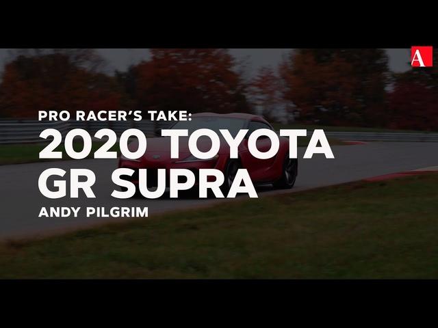 Pro Racer's Take: 2020 Toyota Supra