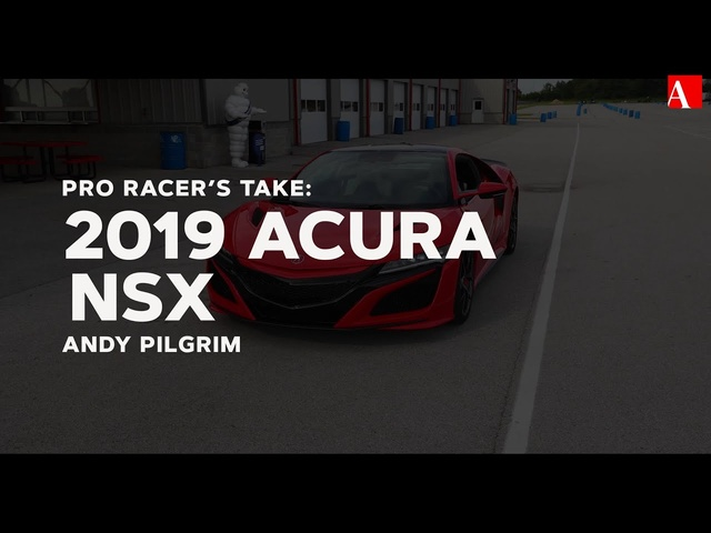 Pro Racer's Take: Thrashing the 2019 Acura NSX On Track
