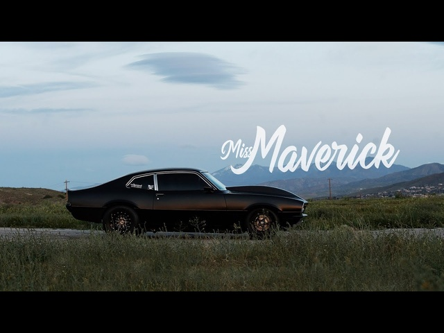 1973 Ford Maverick: Miss Maverick