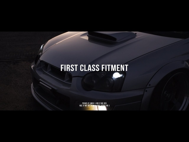 First Class Fitment 2019 | Mike K