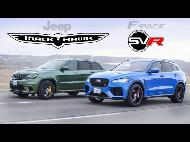 Jeep Trackhawk vs <em>Jaguar</em> F-Pace SVR - 1,200+ Supercharged Horsepower