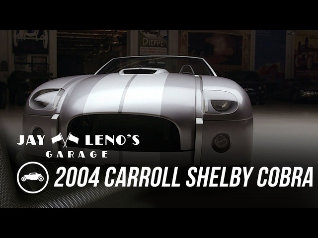 Jay, Donald Osborne and 2004 Carroll Shelby Cobra Concept - Jay Leno's Garage