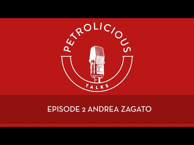 Petrolicious Talks Podcast EP2: Andrea Zagato - CEO, Zagato Carrozzeria