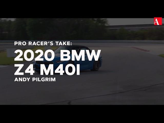 Pro Racer's Take: 2020 BMW Z4 M40i