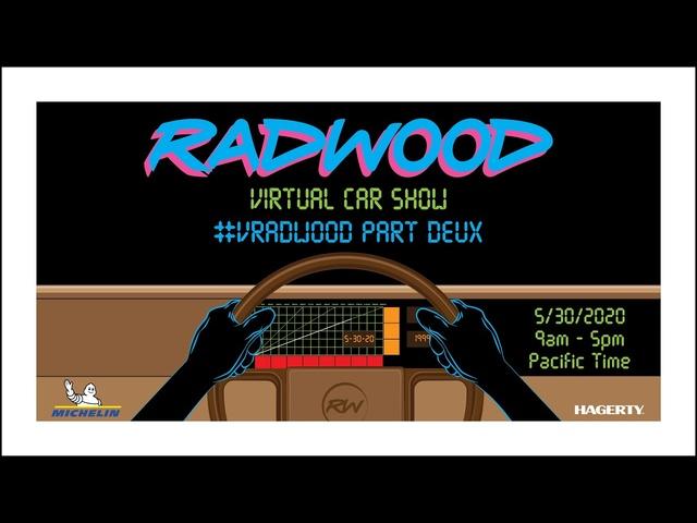 VRADWOOD PART DEUX -RADWOOD VIRTUAL CAR SHOW, PART 1