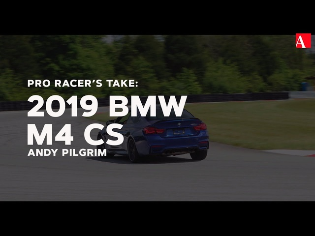 Pro Racer's Take: 2019 BMW M4 CS
