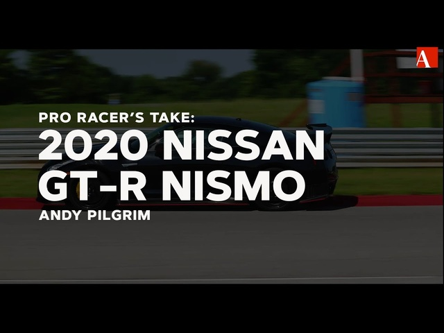 Pro Racer's Take: 2020 Nissan GT-R Nismo