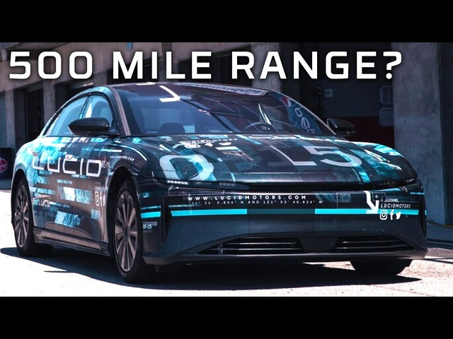 500 Miles on One Charge?? Move Over Tesla! 2021 Lucid Air Range Test | MotorTrend