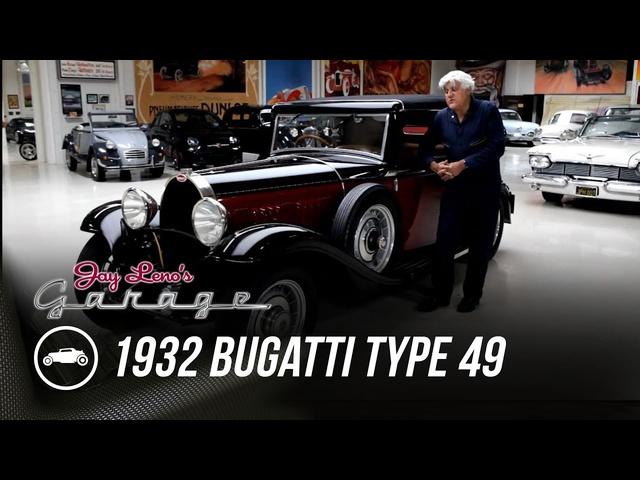 1932 Bugatti Type 49 -Jay Leno's Garage