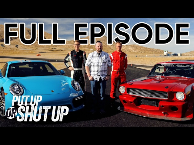 '66 Mustang vs '17 Porsche Head-to-Head Road Race! | Put Up or Shut Up FULL EPISODE 7 | MotorTrend