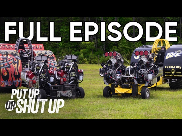Tractor Pull Drag Race Battle! | Put Up or Shut Up FULL EPISODE 8 | MotorTrend