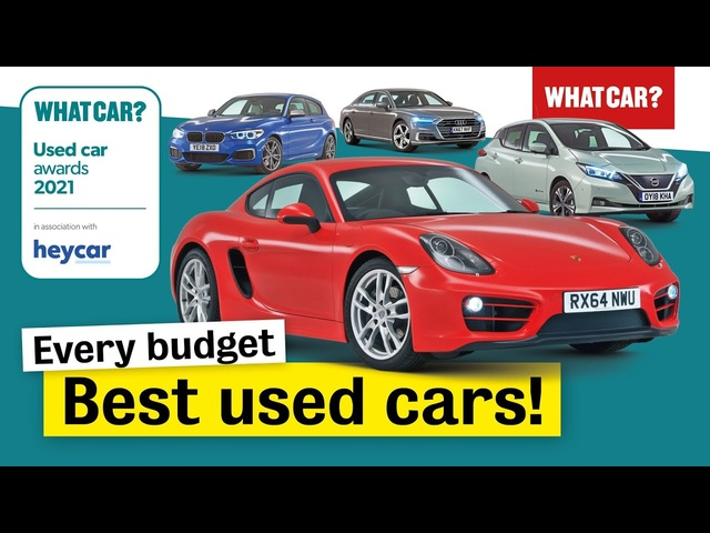 Best used cars 2021 – EVs, hybrids, SUVs & more!   Every class, every budget   What Car?