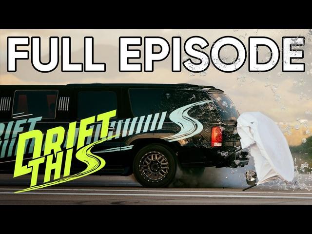 Drifting Limo! Drift This FULL EPISODE 3 | MotorTrend