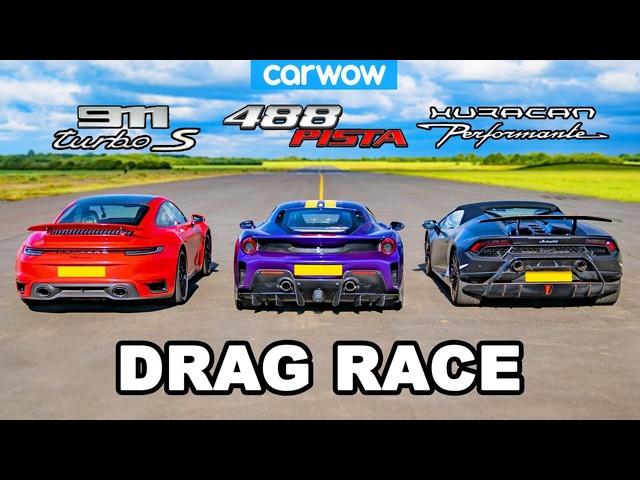 <em>Porsche</em> 911 Turbo S vs Ferrari 488 Pista vs Lamborghini Huracán Performante -DRAG RACE