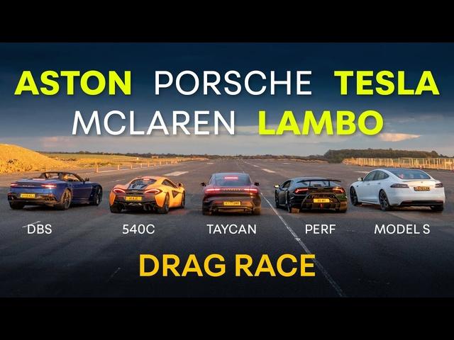 Tesla Model S v <em>Porsche</em> Taycan v Huracan Performante v Aston DBS v McLaren 540C: DRAG RACE