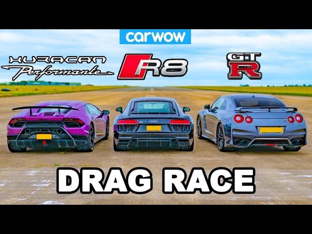 Lamborghini Huracan v Audi R8 v <em>Nissan</em> GT-R -DRAG RACE