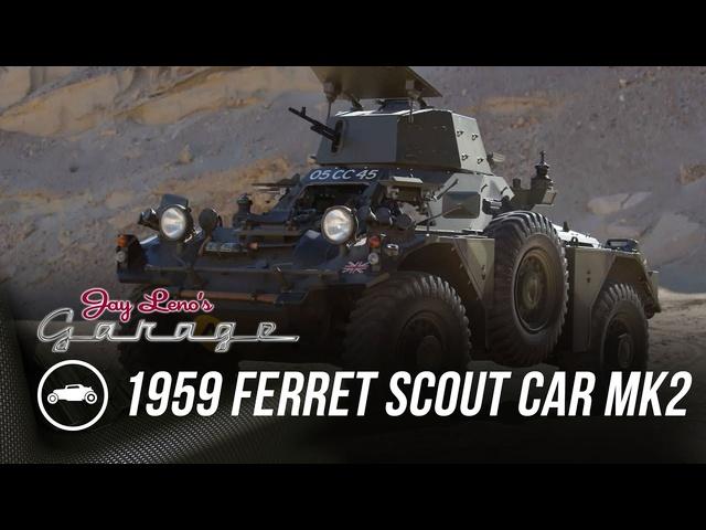 1959 Ferret Armoured Scout Car Mk2 -Jay Leno's Garage
