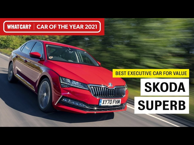 Skoda Superb: why it's our 2021 Best Executive Car for Value | What Car? | Sponsored