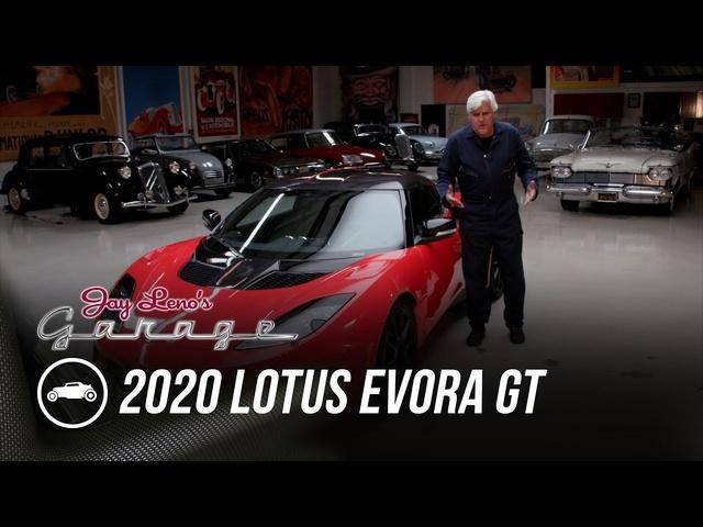 2020 Lotus Evora GT -Jay Leno's Garage