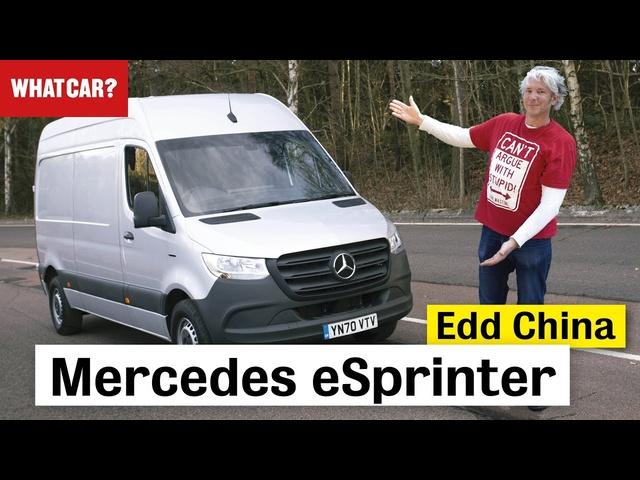2021 <em>Mercedes</em> eSprinter in-depth review | Edd China | What Car?