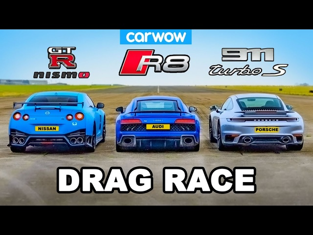 GT-R NISMO v 911 Turbo S v R8 - DRAG RACE