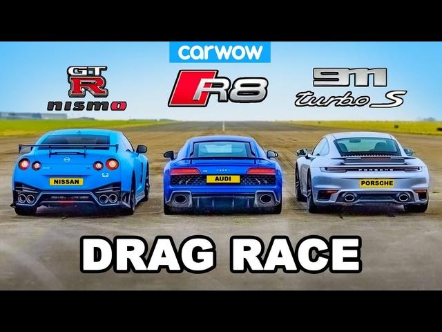 GT-R NISMO v 911 Turbo S v R8 -DRAG RACE