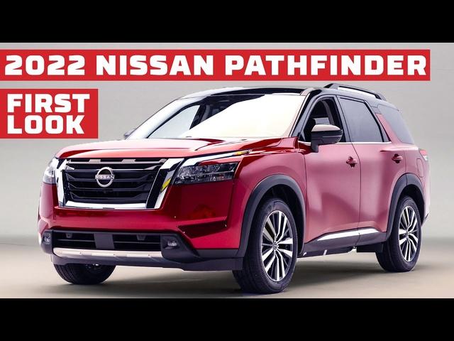 2022 <em>Nissan</em> Pathfinder First Look | MotorTrend