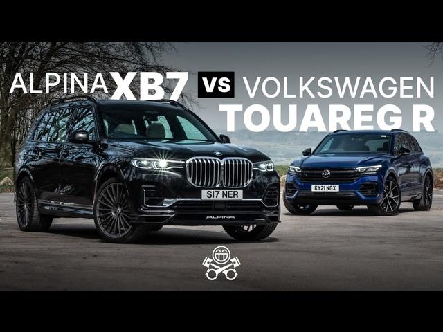 2021 Alpina XB7 vs. Volkswagen Touareg R | PistonHeads