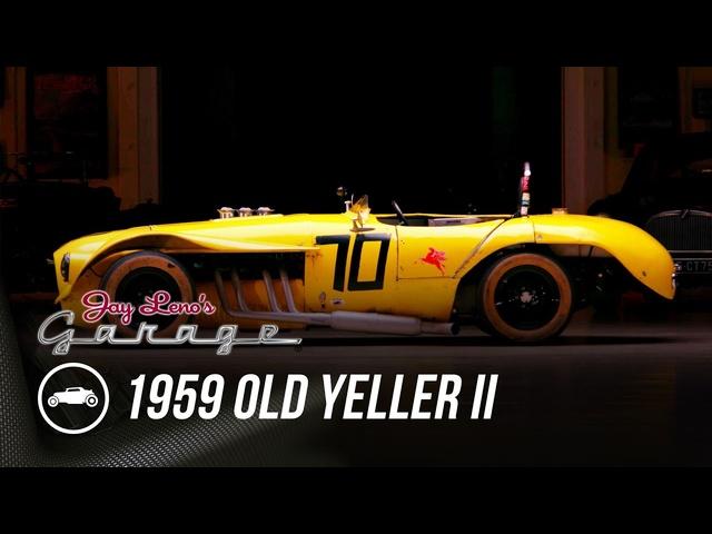 Max Balchowsky's 1959 Old Yeller II -Jay Leno's Garage