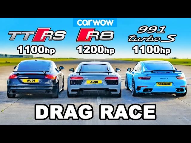 Audi TT RS (1100hp) v R8 (1200hp) v 911 Turbo (1100hp) : DRAG RACE