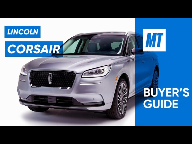 Better than X3 or GLC? 2021 Lincoln Corsair REVIEW | MotorTrend Buyer's Guide