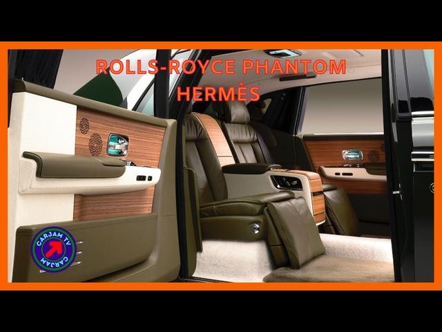 Rolls-Royce Hermès One Of AKind Best Car In The World Commercial Rolls Royce Bespoke 4K CARJAM TV