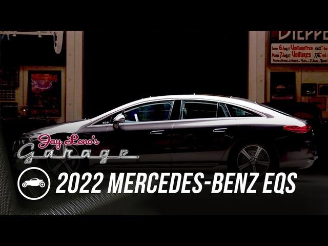 2022 Mercedes-Benz EQS | Jay Leno's Garage