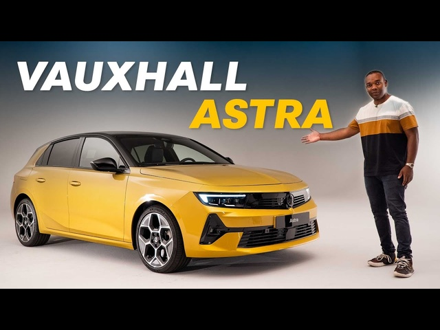 NEW Vauxhall Astra: Like AGolf, But BETTER?