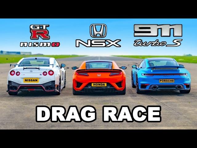 911 Turbo S v GTR Nismo vs Honda NSX: DRAG RACE