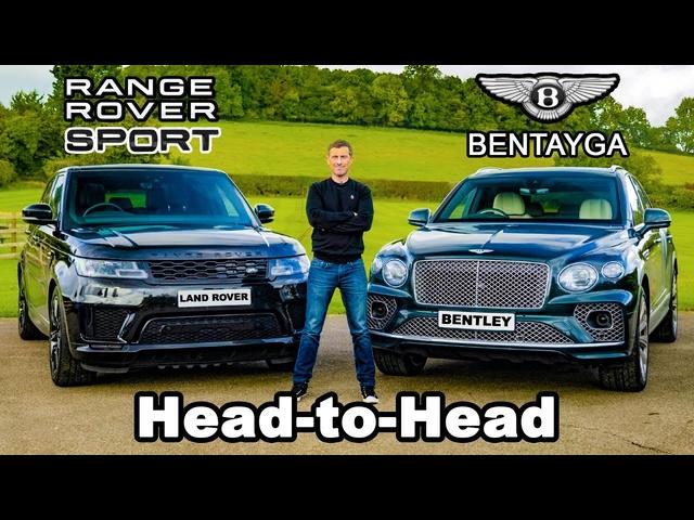 Range Rover Sport v Bentley Bentayga -which is best?